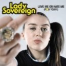 Breaking News ft. Lady Sovereign - Love Me Or Hate Me