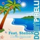 Domy Pirelli Feat Stelion - I Love Summer (Dj Trane Remix)