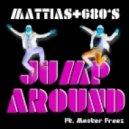 Mattias, G80's - Jump Around (Original Mix)