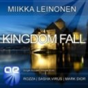 Miikka Leinonen - Kingdom Fall (Original Mix)