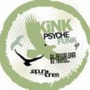 Kink - Psyche Funk EP (Psyche Funk)