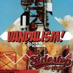 Porter Robinson - Vandalism (Sidestep re-step)