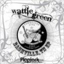 Wattie Green - Bob Speaks