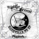 Wattie Green - Newclear