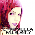 Ephixa Ft Veela - Fall Silently