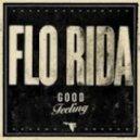 Flo Rida - Good Feeling (Sick Individuals Vocal Remix)