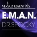 E.M.A.N. - Dr. Spocky (Original Mix)