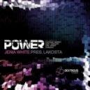 Jenia White Pres. Lakosta - Power (Platinum Monkey Remix)