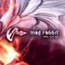 Mad Rabbit - Cafe 420