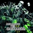 Space Project - Astringent Taste  0012