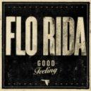Flo-Rida - Good Feeling (Carl Tricks Rap Remix)