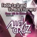 Fedde Le Grand vs Nicky Romero - Never Will Be Rocking High (AllenCruz Bootleg)