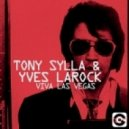 Yves Larock, Tony Sylla - Viva Las Vegas (Sylla Strip Mix)