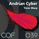Andrian Cyber - Time Warp (Ashai Remix)