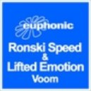 Ronski Speed, Lifted Emotion - Voom (Phynn Remix)