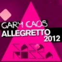 Gary Caos - Allegretto