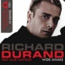 Richard Durand Feat Ellie Lawson - Wide Awake (Radio Edit)