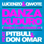 Lucenzo & Qwote - Danza Kuduro (Throw Your Hands Up) (feat. Pitbull & Don Omar) (R3hab Remix)