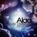 Alaa feat Hedvig - Keep Believing (Andy Harding Remix)