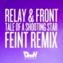 Relay & Front - Tale Of A Shooting Star (Feint Remix)