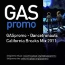 GASpromo - Dancetronauts California Breaks Mix 2011