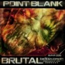 Point.Blank - Brutal (D-Jahsta Remix)