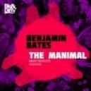 Benjamin Bates - The Manimal (Jordy Lishious TMAO Remix)