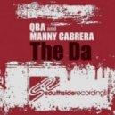 QBA, Manny Cabrera - The Da (Charlie Solana Mekkanikal Remix)