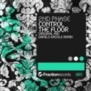 2nd Phase - Control The Floor (Original Mix)