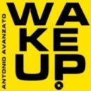 Antonio Avanzato - WAKE UP!