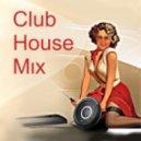 El Totem - Club House Mix