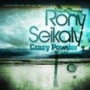 Rony Seikaly - Crazy Powder (Original Mix)