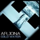 Arjona - Cold Water (Original Mix)