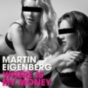 Martin Eigenberg - Where Is My Money