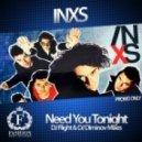 INXS - Need You Tonight (Dj Flight & Dj Diminov Remix)