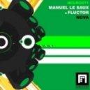 Manuel Le Saux & Fluctor - Nova (Dean Damman Remix)