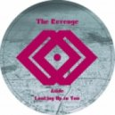 The Revenge - Looking Up To You