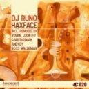 DJ Runo  - Haxface (Ross Waldemar Remix)
