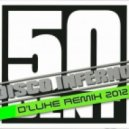 50 Cent - Disco Inferno 2012 ( D\' Luxe Remix)