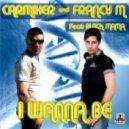 Francy M, Carmixer, Black Mama - I Wanna Be (Stephan F Remix)