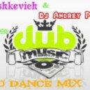DJ Pashkevich & DJ Andrey Project - Euro Dance