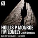 Hollis P Monroe -  I\'m Lonely (Larse Remix)