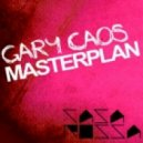 Gary Caos - Masterplan (Original Mix)