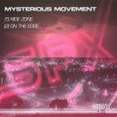 Mysterious Movement - Ride Zone (Original Mix)