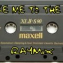 Raymix - Take Me To The Top (Original Mix)