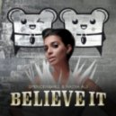 Spencer & Hill feat. Nadia Ali - Believe It (Cazzette Androids Sound Hot Radio Edit)