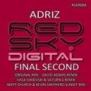 Adriz - Final Second (David Adams Remix)