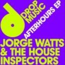 Jorge Watts & The House Inspectors - Sittin' On Top (Original Mix)