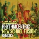 Rhythmcentric - New School Fusion (Seb Skalski Roots Mix)