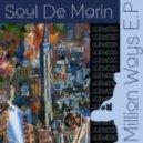 Soul De Marin - 6 Million Ways (Original Mix)
